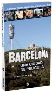 barcelona una ciudad de pelicula castellano eugeni osacar dieresis