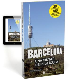 Barcelona Una Ciutat De Pel·lícula