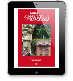 Rutas Sorprendentes Por Barcelona