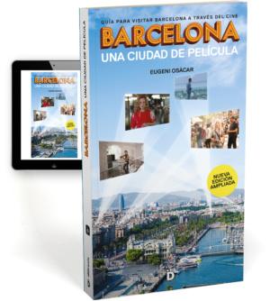 Barcelona, Una Ciudad De Película (edición Ampliada)