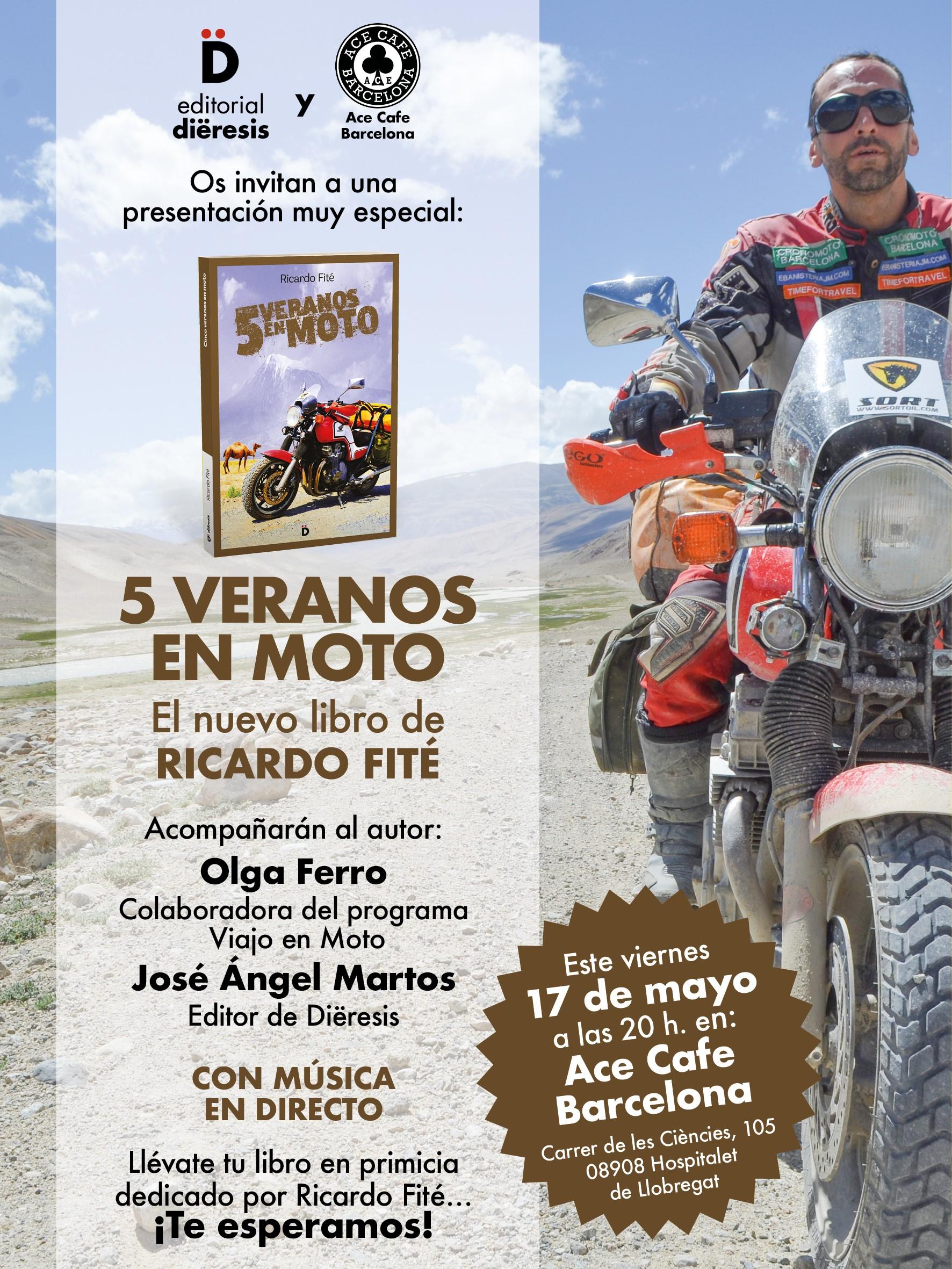 """Ven este viernes a la presentación de """"5 veranos en moto"""" en el Ace Cafe Barcelona"""