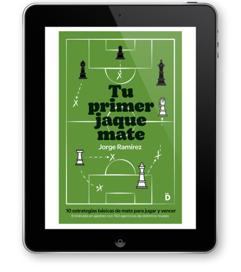 Tu Primer Jaque Mate (ebook)
