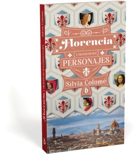 Florencia A Través De Sus Personajes